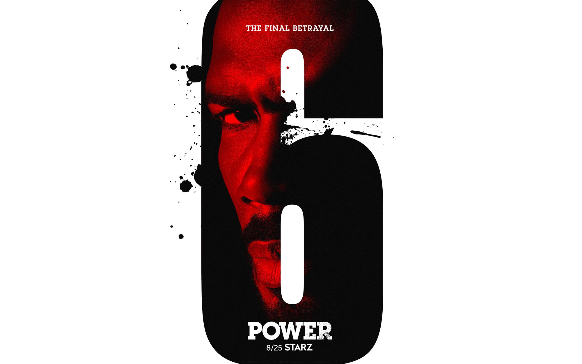 Power On Starz Season 6 Teaser Poster Alexus Ren 233 E